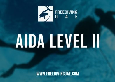 AIDA Level II Freediving Foundation Course - Freediving UAE